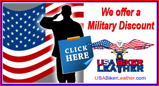 We offer a Military Discount at USABikerLeather.com